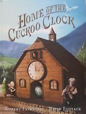 Home Of The Cuckoo Clock, By Robert Favretto, VERY GOOD~LG~H/C  FAST~N~FREE POST