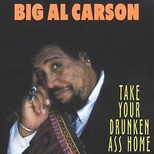 New: Carson, Big Al: Take Your Drunken Ass Home  Audio Cassette