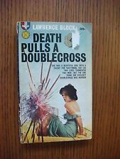 Lawrence Block - Death Pulls a Doublecross; Gold Medal 1st 1961
