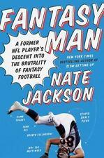 Fantasy Man: A Former NFL Player's Descent into the Brutality of Fantasy Footbal