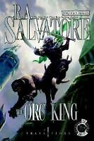 Transitions: The Orc King Book 1 by R. A. Salvatore (2007, Hardcover) 1st HCDJ