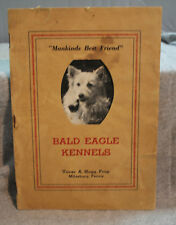 Bald Eagle Kennels Milesburg Pa Esquimo American Eskimo spitz dogs antique old