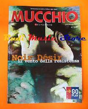 Rivista MUCCHIO SELVAGGIO 493/2002 Noir Desir Lee Scratch Boards Of  Canada*Nocd