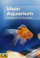 Mein Aquarium: Handbuch für Einsteiger / Extrateil:... | Buch | Zustand sehr gut
