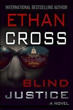 Blind Justice by Ethan Cross (Paperback)