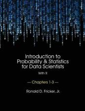 Introduction to Probability and Statistics for Data Scientists (with R) : Cha...