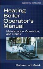 Heating Boiler Operator's Manual : Maintenance, Operation, and Repair by...