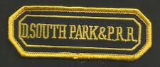 "D.SOUTH PARK & P.R.R.  RAILROAD PATCH 3 1/2 "" X 1 1/4 """