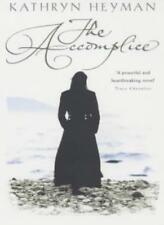 The Accomplice,Kathryn Heyman- 9780755302161