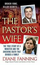 The Pastor's Wife: The True Story of a Minister and the Shocking Death That Divi