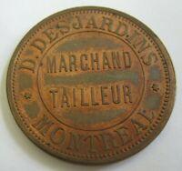 Etabli en 1885 (1887) D. DEJARDINS MARCHAND TAILLEUR MONTREAL Unc w/ Luster LQQK