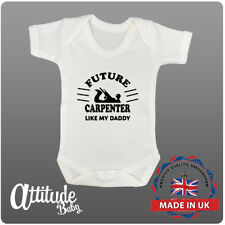 Funny Baby Grows-Future Carpenter Like My Daddy-Baby Shower Gifts-Daddy Babygrow