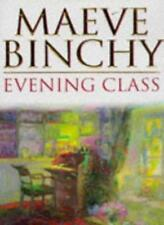 Evening Class Uk Edition By Maeve Binchy