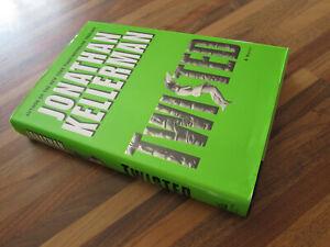 Twisted Jonathan Kellerman (US) First Edition 2004