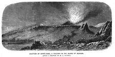REUNION Eruption of Sainte Rose Volcano - Antique Print 1860