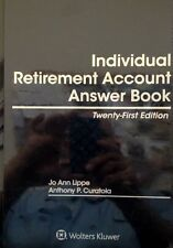 Individual Retirement Answer Book 21st. Edition New for 2015! Wolters Kluwer.
