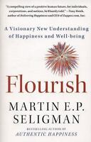 Flourish: A Visionary New Understanding of Happiness and Well-being by Seligman