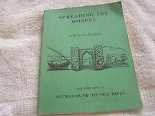 Spreading the Gospel Bernard R. Youngman 1963