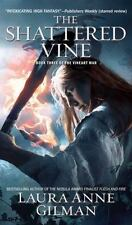 The Shattered Vine: Book Three of the Vineart War (Paperback or Softback)