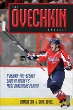The Ovechkin Project: A Behind-the-scenes Look at Hockey Dangerous Player Book