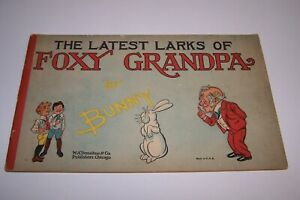 The Latest Larks O Foxy Grandpa Book by Bunny from M.A. Donohue & Co. 1905