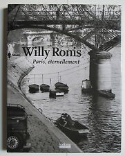 WILLY RONIS PARIS ETERNELLEMENT BELLEVILLE MENILMONTANT DEDICACE SIGNE  DOISNEAU