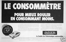 PUBLICITÉ 1980 JAEGER LE CONSOMMÈTRE - LE LEADER DE L'ÉLECTRONIQUE AUTOMOBILE