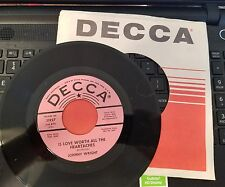 Decca 31927 Johnny Wright Promo  Is Love Worth all the Heartaches Mint