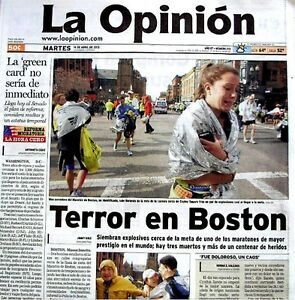 Boston Marathon Bombings Newspaper Los Angeles La Opinion 4/16/2013 Terrorists