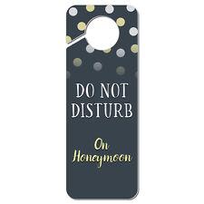 Do Not Disturb On Honeymoon Plastic Door Knob Hanger Sign