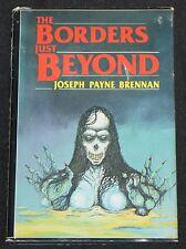 1986 The Borders Just Beyond HC DJ Signed Joseph Payne Brennan 1st Limited