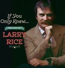 If You Only Knew: The Best Of Larry Rice - Larry Rice (2014, CD NEUF)