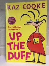 Up The Duff by Kaz Cooke - PB 2009 Revised Edition - Guide To Pregnancy Book