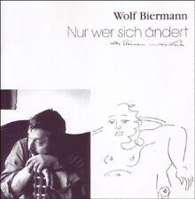 WOLF BIERMANN - NUR WER SICH ÄNDERT  CD NEU