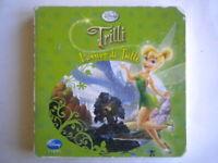 L'arrivo di TrilliFairiesDisney librofavole fiabe storie bambini cartonato
