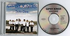 GYPSY KINGS Solo Dire JAPAN PROMO-ONLY CD w/PS QDCA 93385 2 tracks
