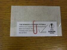 30/06/2016 BIGLIETTO: i Nomadi V Stabaek Fotball [UEFA EUROPA LEAGUE] (Stile Stub