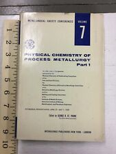 Physical Process of Metallurgy Part 1 Vol. 7 1959 St. Pierre, Interscience VG