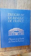 Trésors de la banque de France Histoire et richesse de l'hôtel de Toulouse
