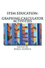 STEM education: Graphing calculator activities for teachers by student teachers