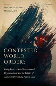 Contested World Orders: Rising Powers, Non-Governmental Organizations, and the P