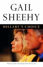 Hillary's Choice by Gail Sheehy (1999, Hardcover) 0-375-50344-7