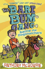 The Bare Bum Gang Battles the Dogsnatchers,ACCEPTABLE Book