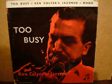 KEN COLYER,  TOO BUSY,  COLUMBIA RECORDS 1962  EX+/MINT-