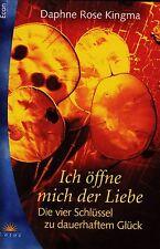 *g- Ich ÖFFNE mich der LIEBE - Daphne Rose KINGMA  tb  (2002)