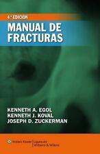 Manual de Fracturas by Kenneth Egol, Joseph D. Zuckerman and Kenneth  Koval