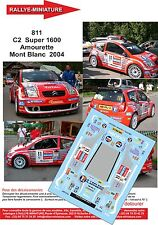 Decals 1/24 réf 811 Citroen  C2  Super 1600 Amourette Mont Blanc  2004
