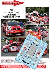 Decals 1/43 réf 811 Citroen  C2  Super 1600 Amourette Mont Blanc  2004