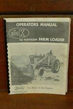 Vintage The Big K By Koyker Farm Loader Operators Owners Manual Hull Iowa