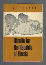 LIBRETTO FOR THE REPUBLIC OF LIBERIA by M. B. Tolson, First Edition FINE HBDJ